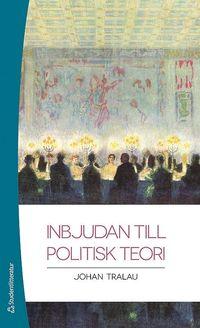 bokomslag Inbjudan till politisk teori