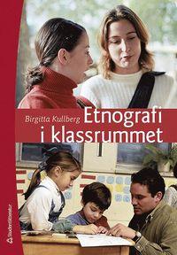 bokomslag Etnografi i klassrummet