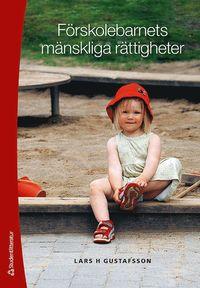 bokomslag Förskolebarnets mänskliga rättigheter