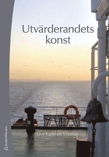bokomslag Utvärderandets konst : att granska FoU-miljöer inom välfärd