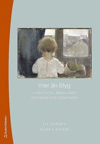 bokomslag Mer än blyg : om social ängslighet hos barn och ungdomar