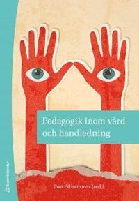 bokomslag Pedagogik inom vård och handledning