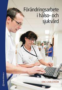bokomslag Förändringsarbete i hälso- och sjukvård