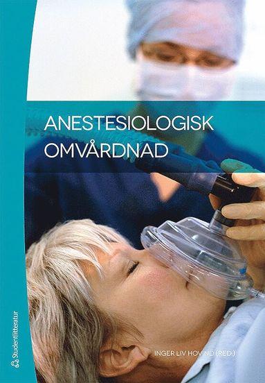 bokomslag Anestesiologisk omvårdnad