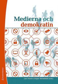 bokomslag Medierna och demokratin