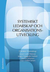 bokomslag Systemiskt ledarskap och organisationsutveckling