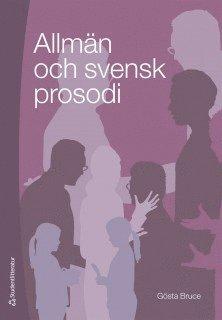 bokomslag Allmän och svensk prosodi
