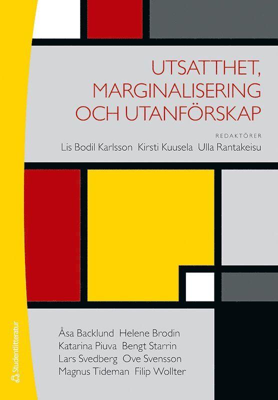 Utsatthet, marginalisering och utanförskap 1