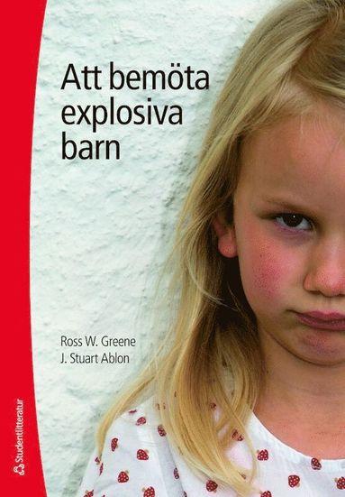 bokomslag Att bemöta explosiva barn