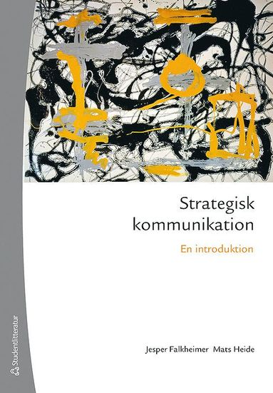 bokomslag Strategisk kommunikation : en introduktion