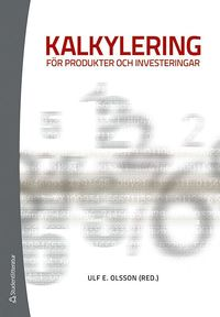bokomslag Kalkylering för produkter och investeringar