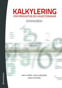 bokomslag Kalkylering för produkter och investeringar : övningsbok