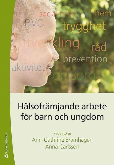 bokomslag Hälsofrämjande arbete för barn och ungdomar