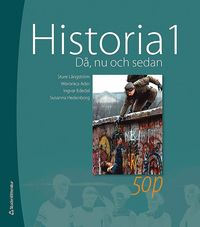 bokomslag Historia 1 : då, nu och sedan - elevbok med webbdel