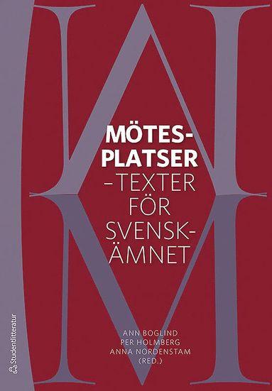 bokomslag Mötesplatser : texter för svenskämnet