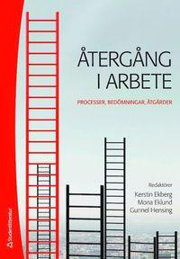 bokomslag Återgång i arbete - Processer, bedömningar, åtgärder