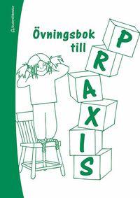 bokomslag Praxis övningsbok