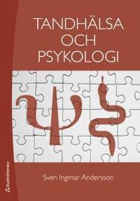 bokomslag Tandhälsa och psykologi