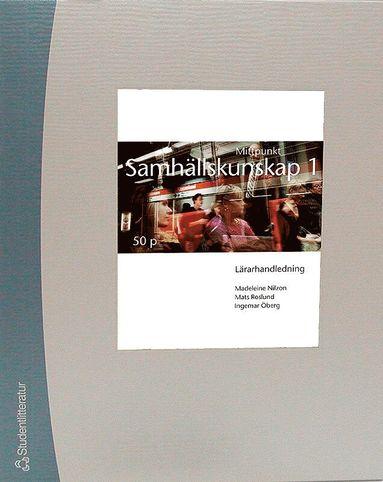 bokomslag Mittpunkt Samhällskunskap 1 Lärarpaket - Digitalt + Tryckt