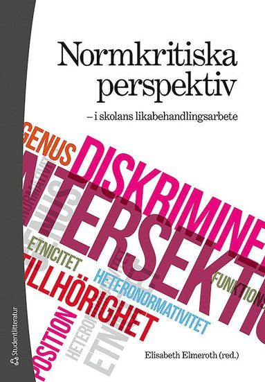bokomslag Normkritiska perspektiv - i skolans likabehandlingsarbete