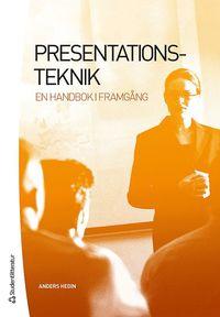 bokomslag Presentationsteknik : en handbok i framgång