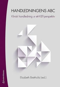 bokomslag Handledningens ABC - Klinisk handledning ur ett KBT-perspektiv