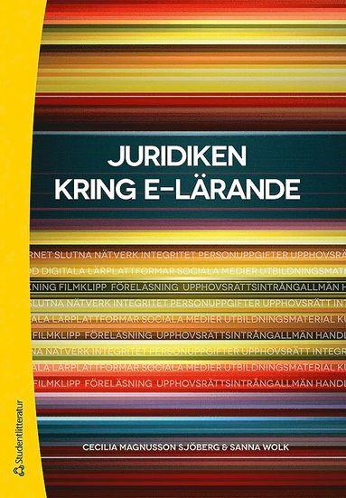 bokomslag Juridiken kring e-lärande