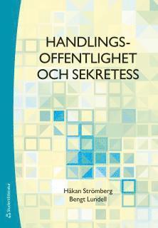bokomslag Handlingsoffentlighet och sekretess