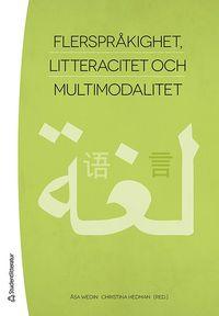 bokomslag Flerspråkighet, litteracitet och multimodalitet