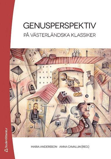 bokomslag Genusperspektiv på västerländska klassiker
