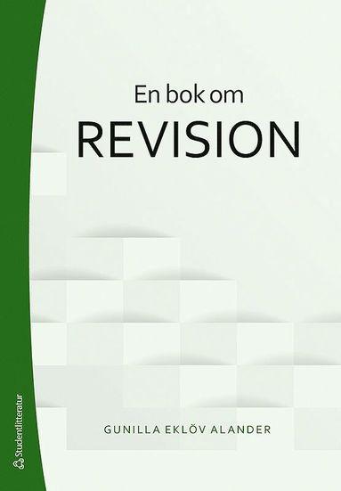bokomslag En bok om revision