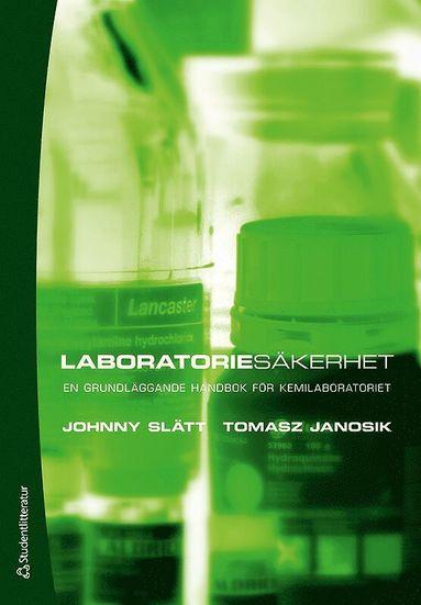 bokomslag Laboratoriesäkerhet : en grundläggande handbok för kemilaboratoriet