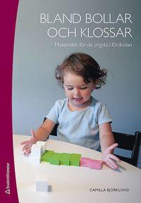 bokomslag Bland bollar och klossar : matematik för de yngsta i förskolan