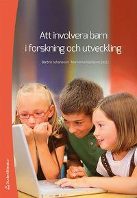 bokomslag Att involvera barn i forskning och utveckling
