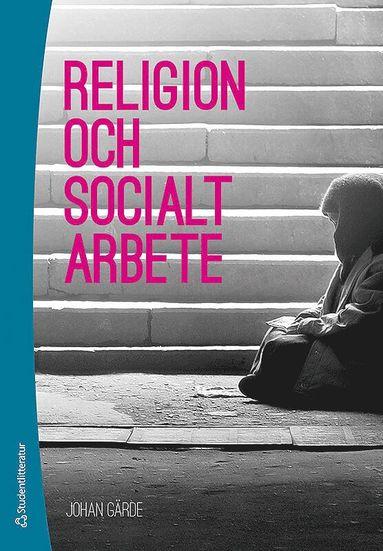 bokomslag Religion och socialt arbete