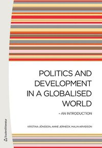 bokomslag Politics and Development in a Globalised World - An introduction