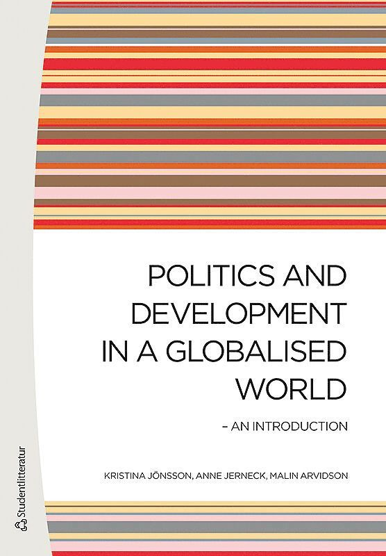 Politics and Development in a Globalised World - An introduction 1