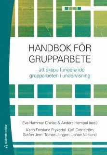 bokomslag Handbok för grupparbete : att skapa fungerande grupparbeten i undervisning