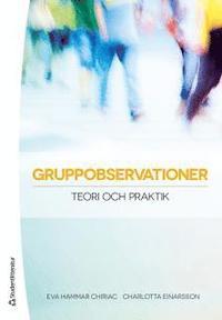 bokomslag Gruppobservationer - Teori och praktik