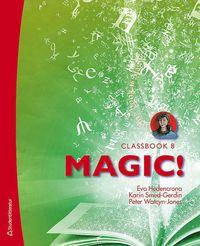 bokomslag Magic! 8 - Elevpaket - Digitalt + Tryckt