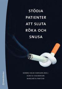 bokomslag Stödja patienter att sluta röka och snusa : rådgivning om tobak och avvänjning