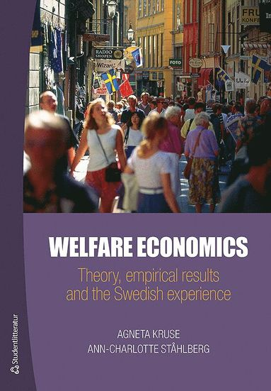 bokomslag Welfare Economics - Theory, empirical results and the Swedish experience