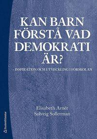 bokomslag Kan barn förstå vad demokrati är? : inspiration och utveckling i förskolan