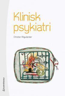 bokomslag Klinisk psykiatri - (bok + digital produkt)