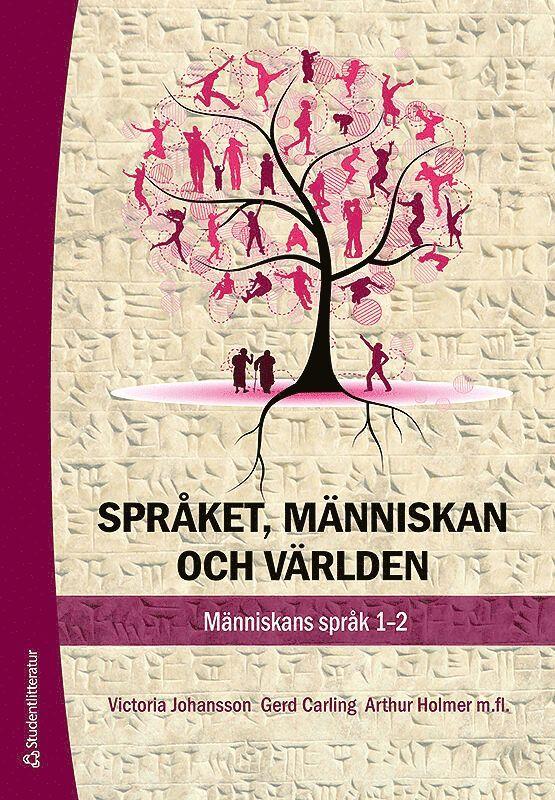 Språket, människan och och världen : människans språk 1-2 1