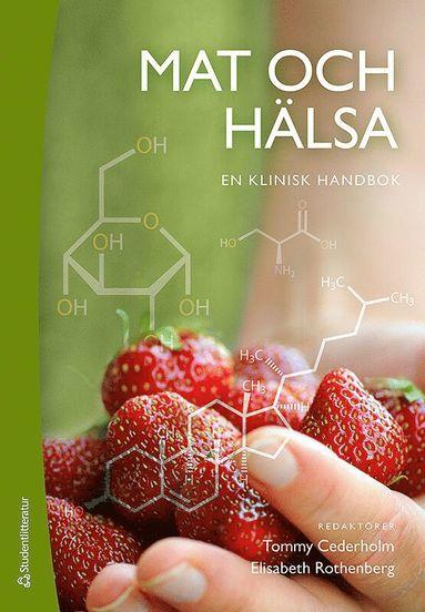 bokomslag Mat och hälsa : en klinisk handbok