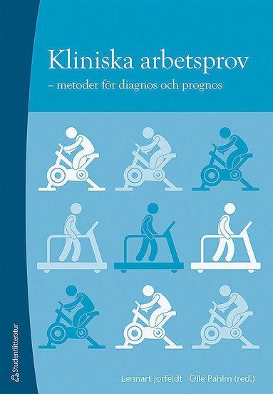 bokomslag Kliniska arbetsprov : metoder för diagnos och prognos