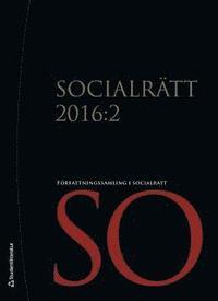 Socialrätt 2016:2 : författningssamling i socialrätt