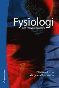 bokomslag Fysiologi : med relevant anatomi