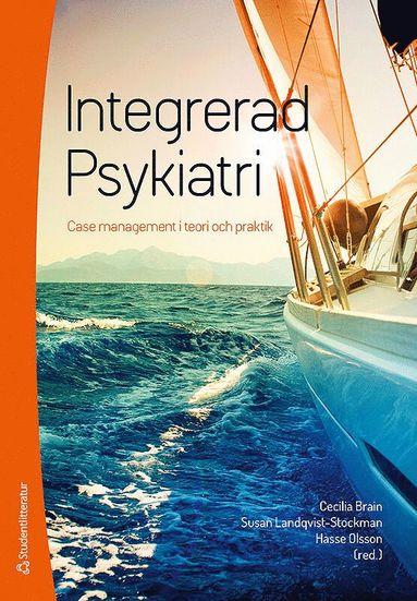 bokomslag Integrerad psykiatri : case management i teori och praktik
